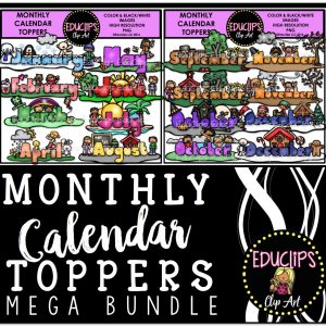 Monthly Calendar Toppers Bundle